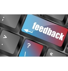 feedback on computer keyboard key button vector image vector image