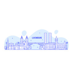 luxembourg city skyline city buildings vector image
