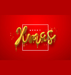 christmas 3d gold drip text quote red background vector image