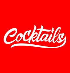 cocktails black handwriting lettering isolated vector image