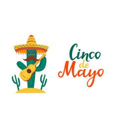 Funny cactus in sombrero plays guitar cinco vector