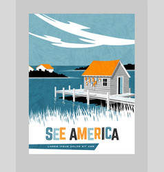 Travel poster boathouse east coast united states vector