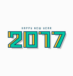 modern 2017 happy new year lettering design vector image