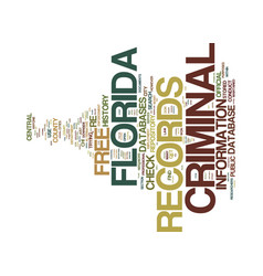 free florida criminal records text background vector image vector image