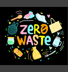 eco zero waste hand written lettering sign vector image