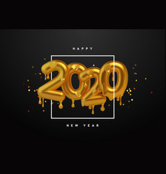 new year 2020 gold 3d number melted drip vector image
