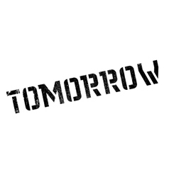Tomorrow stamp rubber grunge vector image