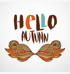 hello autumn print with wavy doodle art hand vector image