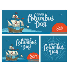 posters for happy columbus day sailing ship vector image