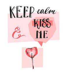 keep calm and kiss me vector image