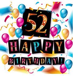 52 years anniversary happy birthday celebration vector