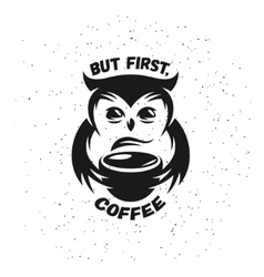 Hand drawn typography coffee poster Cute trendy vector image