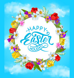 happy easter holiday flower wreath poster vector image