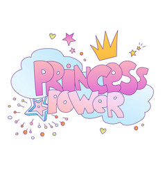 princess power cute lettering vector image