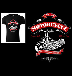 t-shirt design for bikers with motorcycle vector image