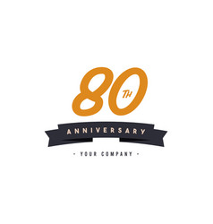 80 years anniversary celebration your company vector