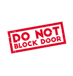 Do not block door rubber stamp vector