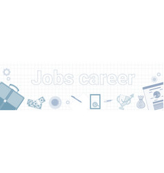 Jobs career word on squared background horizontal vector