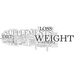 Best weight loss supplements how to find the top vector