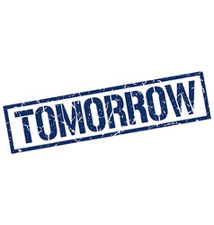 tomorrow stamp vector image vector image