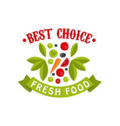 best choice fresh food badge for healthy food vector image