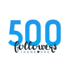 Five hundred followers banner vector