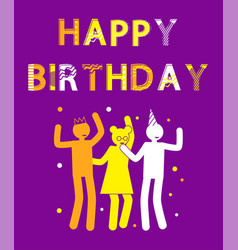 happy birthday postcard with human silhouettes vector image