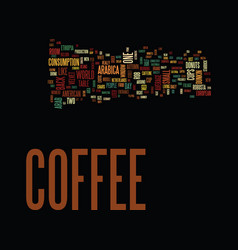 The coffee culture in the usa text background vector