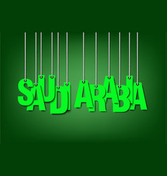 The word saudi arabia hang on the ropes vector