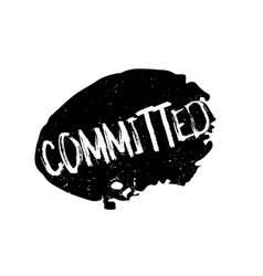 Committed rubber stamp vector
