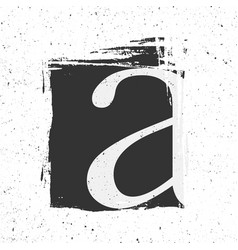 letter a with grunge black paint spot vector image