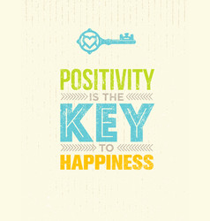 Positivity is the key to happiness cute vector