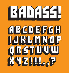 Badass custom retro alphabet vector