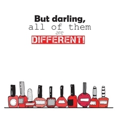 But darling all of them are different Colorful vector