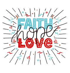 Hand lettering faith hope love with rays vector