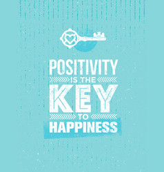 positivity is the key to happiness cute vector image