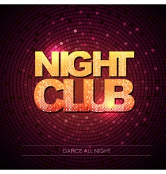 Typography Disco background Night club vector image