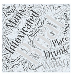 Boating While Intoxicated Word Cloud Concept vector image