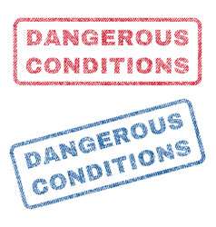 dangerous conditions textile stamps vector image