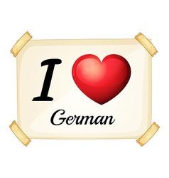 I love German vector image vector image