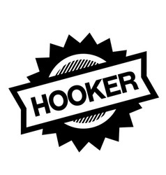 Hooker black stamp vector