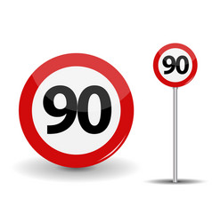 Round red road sign speed limit 90 kilometers per vector