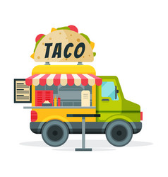 taco food truck street meal van tasty fast food vector image