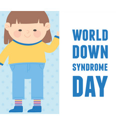 world down syndrome day greeting card little girl vector image
