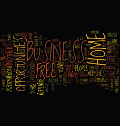free home business opportunities text background vector image vector image