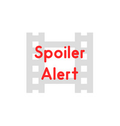 Film strip icon like spoiler alert vector