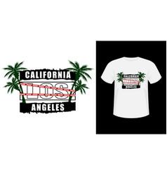 Inscription california los-angeles print shirt vector