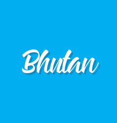 bhutan text design calligraphy vector image