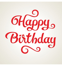 Happy birthday holiday inscription vector image