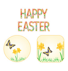 buttons happy easter spring flowers narcissus vector image